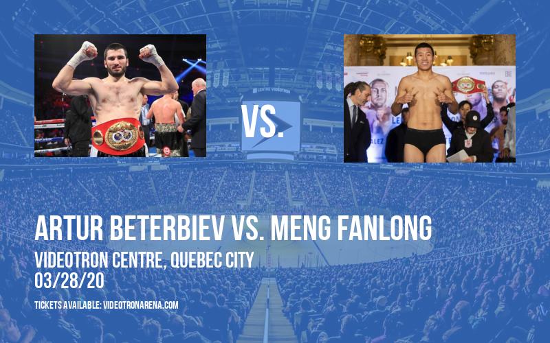 Top Rank Boxing: Artur Beterbiev vs. Meng Fanlong [CANCELLED] at Videotron Centre