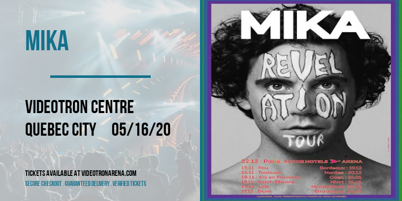 Mika [CANCELLED] at Videotron Centre